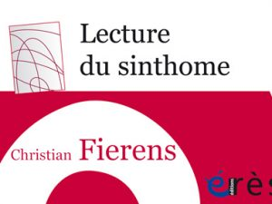Christian Fierens – Lecture du sinthome