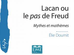 """Présentation du livre """"Lacan ou le pas de Freud"""" d'Elie Doumit par Christian Fierens"""